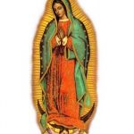 Our Lady of Guadalupe Prayer – Feast Day: December 12th